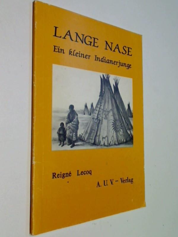 Lange Nase. Ein kleiner Indianerjunge