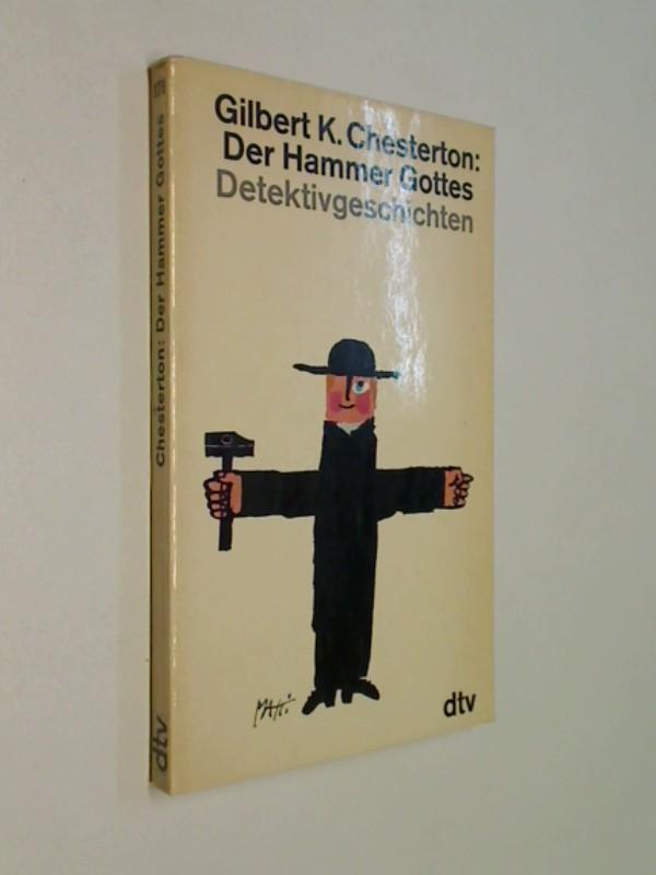 Der Hammer Gottes : Detektivgeschichten. dtv[-Taschenbücher] 179