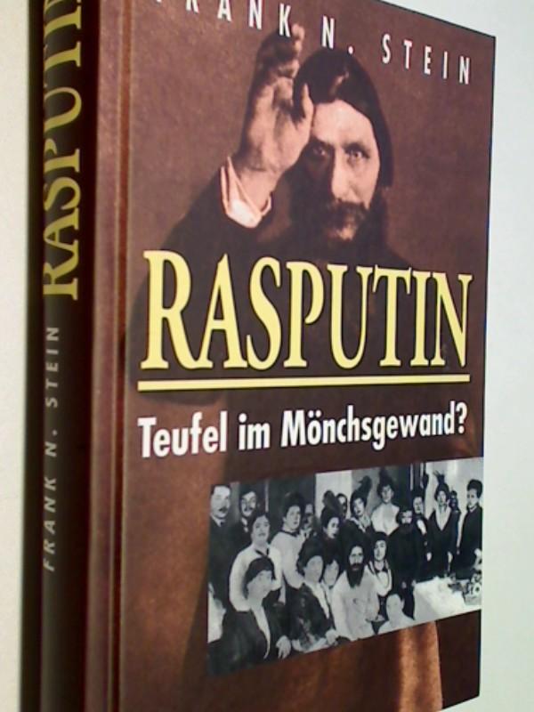 Stein, Frank N.: Rasputin : Teufel im Mönchsgewand?.