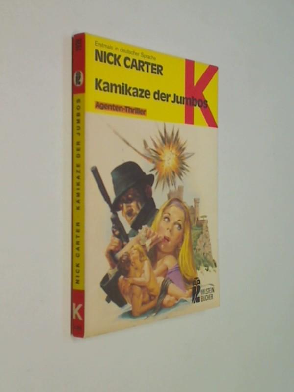 Kamikaze der Jumbos : Agenten-Thriller. Ullstein-Bücher  Nr. 1928, ERSTAUSGABE 1978