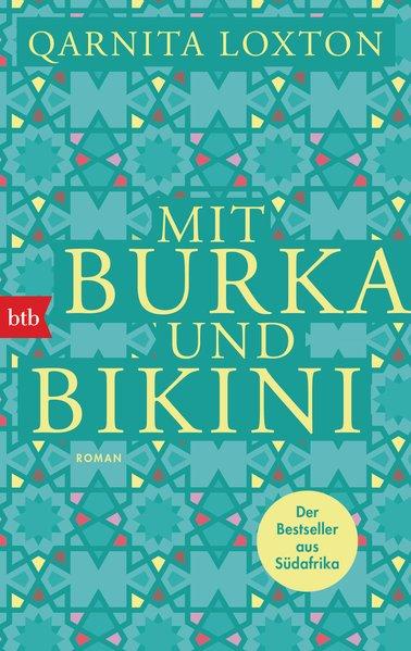 Mit Burka und Bikini Roman, ERSTAUSGABE
