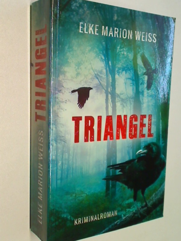 Triangel; Kriminalroman.  Editionnova