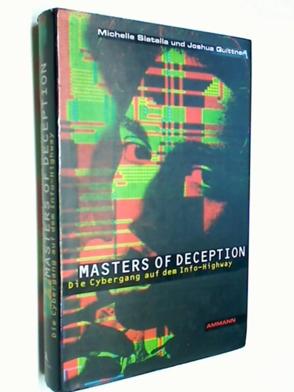 Masters of Deception Eine Cybergang auf dem Info-Highway