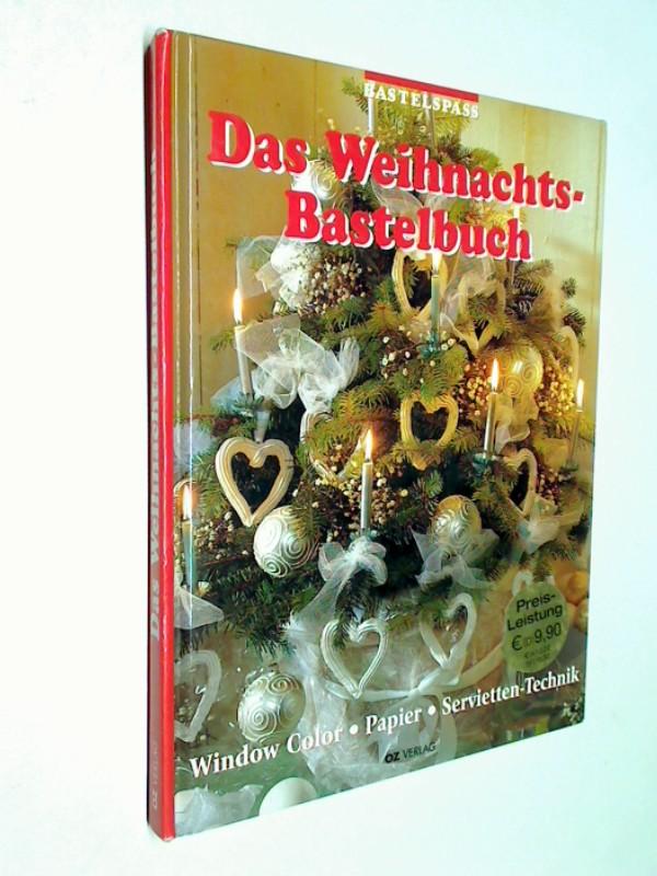 Bastelspass - Das Weihnachtsbuch-Bastelbuch. Window Color / Papier / Servietten-Technik