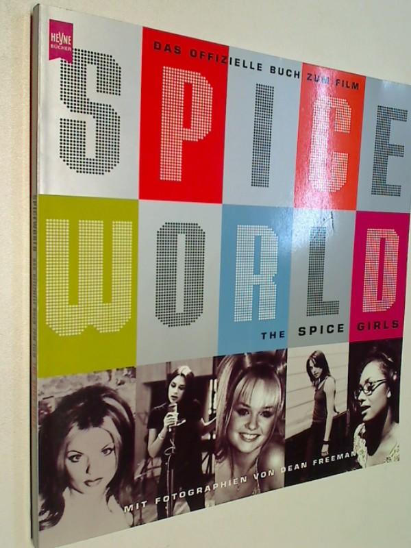 The Spice Girls. Spice World - Das offizielle Buch zum Film
