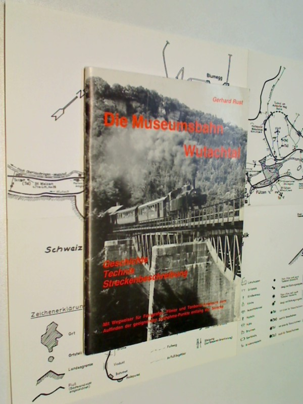 Die Museumsbahn Wutachtal : Geschichte, Technik, Streckenbeschreibung ; mit Wegweiser für Fotografen, Filmer und Tonband-Amateure zum Auffinden der geeignetsten Aufnahme-Punkte entlang der Strecke.
