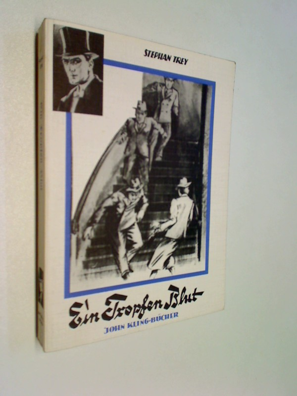 John Kling-Bücher Ein Tropfen Blut.  Roman.( Stephan Trey)