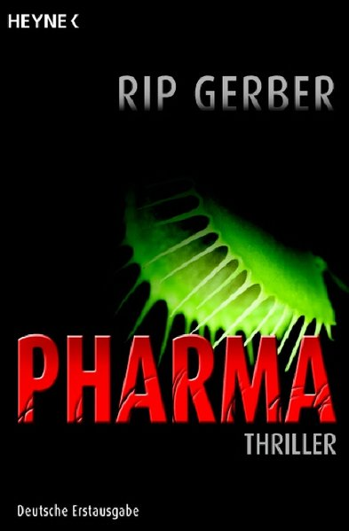 Pharma.Thriller. ERSTAUSGABE