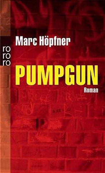 Pumpgun. Roman