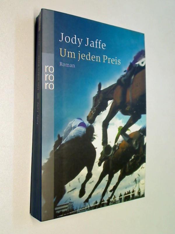 Um jeden Preis. Kriminalroman ERSTAUSGABE 2003