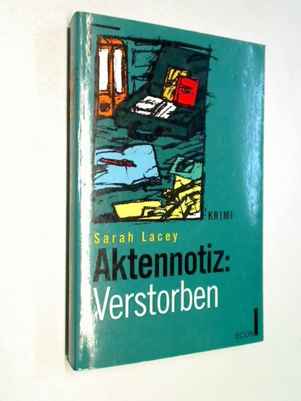 Aktennotiz: Verstorben. Kriminalroman. ERSTAUSGABE 1993
