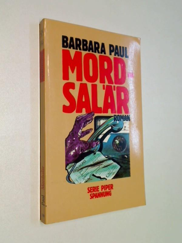 Mordsalär. Roman. Kriminalroman. ERSTAUSGABE 1989