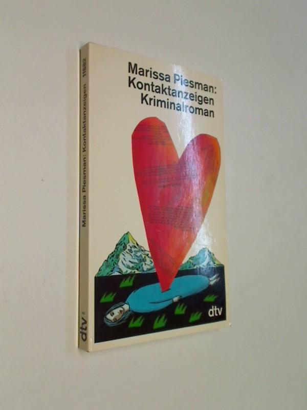 Kontaktanzeigen. Kriminalroman.  ERSTAUSGABE 1993