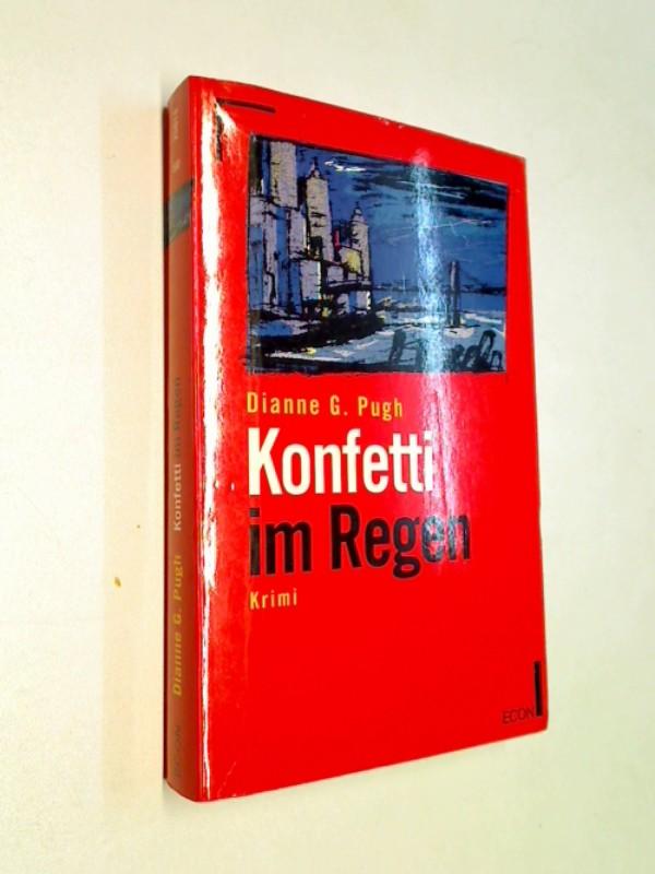 Konfetti im Regen. Kriminalroman. ERSTAUSGABE 1993