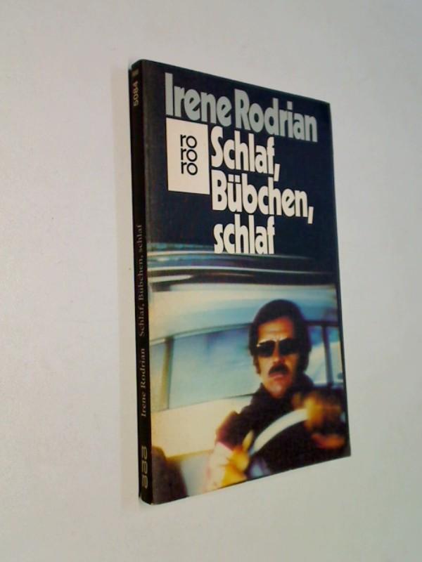 Irene Rodrian: Schlaf, Bübchen, schlaf