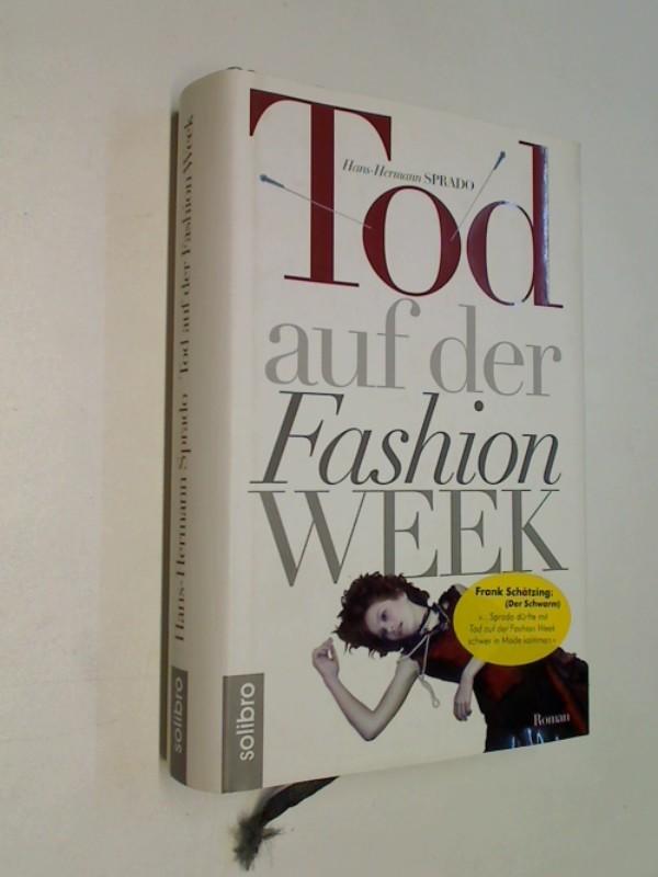 Tod auf der Fashion Week. Roman. ERSTAUSGABE 2007