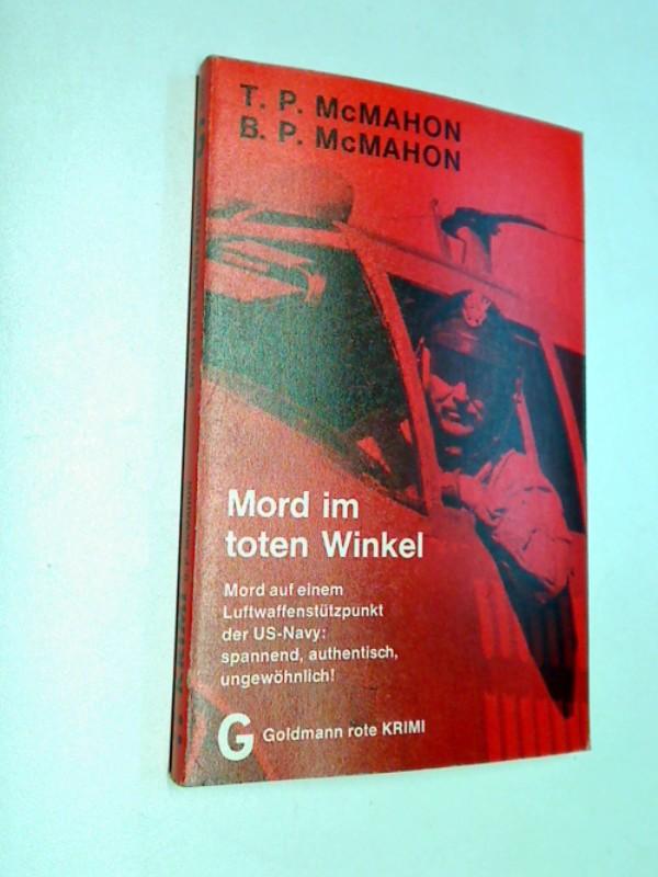 Mord im toten Winkel : Kriminalroman = Cornered at six. Goldmann-rote-Krimi 4422