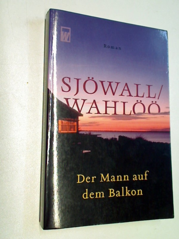 Der Mann auf dem Balkon. Kriminalroman.