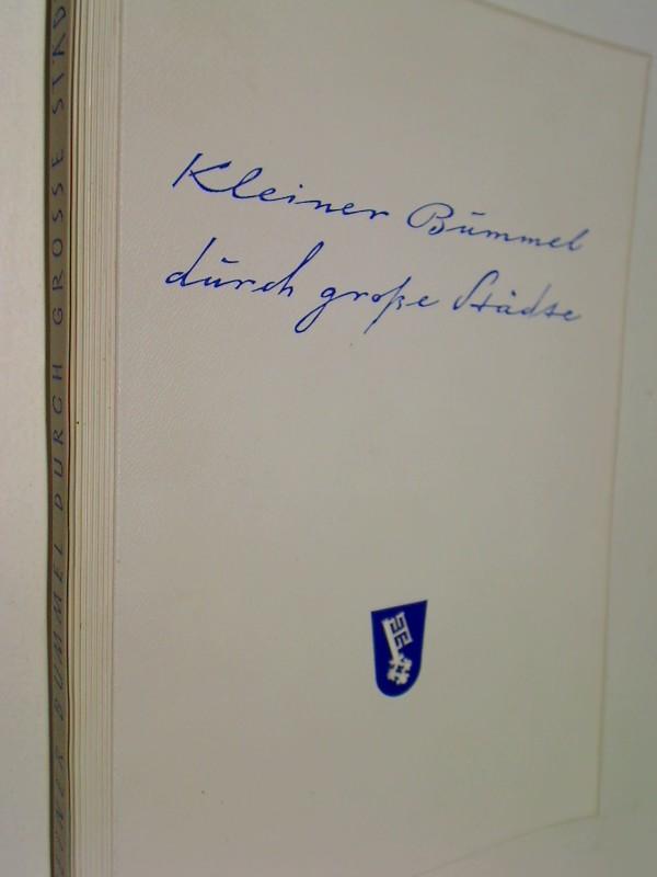 Kleiner Bummel durch große Städte. Ein Führer durch 67 deutsche Städte (1958)