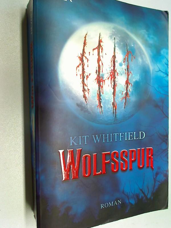 Wolfsspur. Roman. ERSTAUSGABE 2007