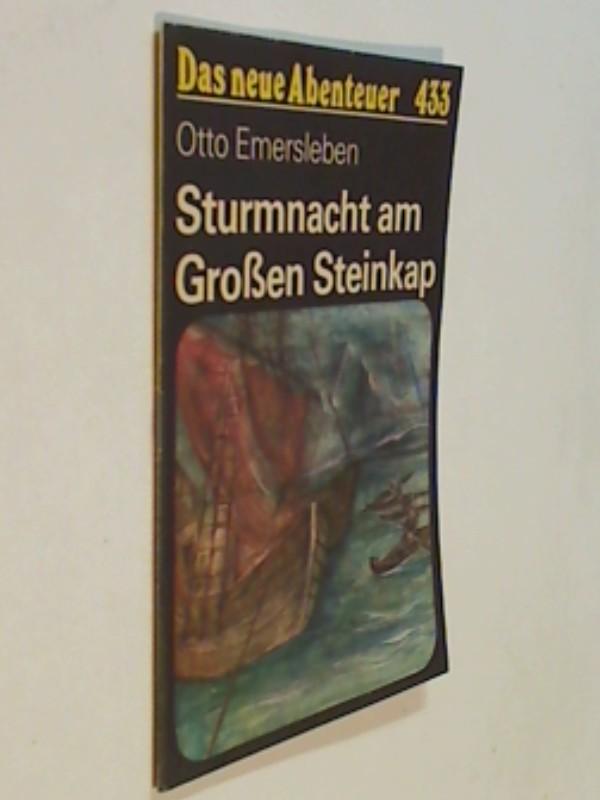 Das neue Abenteuer 433 Otto Emersleben : Sturmnacht am Großen Steinkamp . Roman-Heft