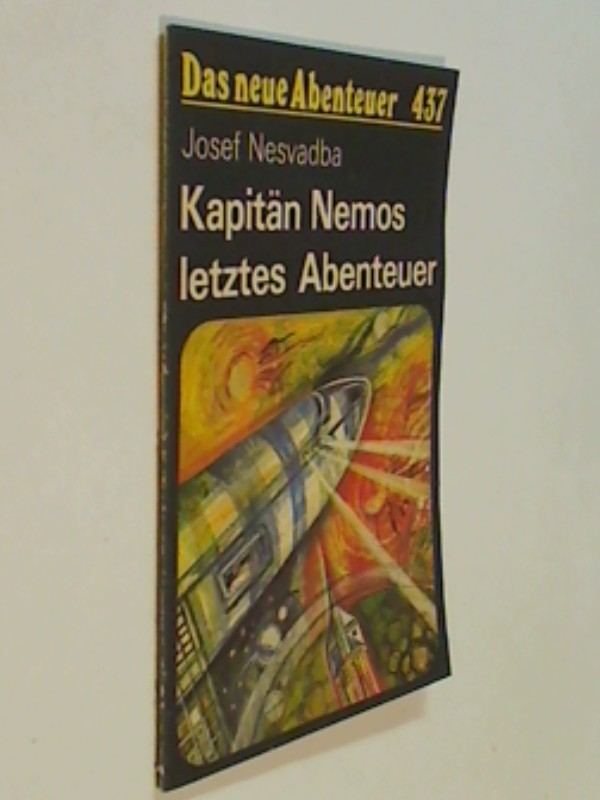Das neue Abenteuer 437 Josef Nesvadba : Kapitän Nemos letztes Abenteuer . Roman-Heft