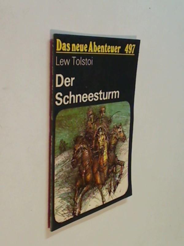 Das neue Abenteuer 497 Lew Tolstoi : Der Schneesturm. Roman-Heft