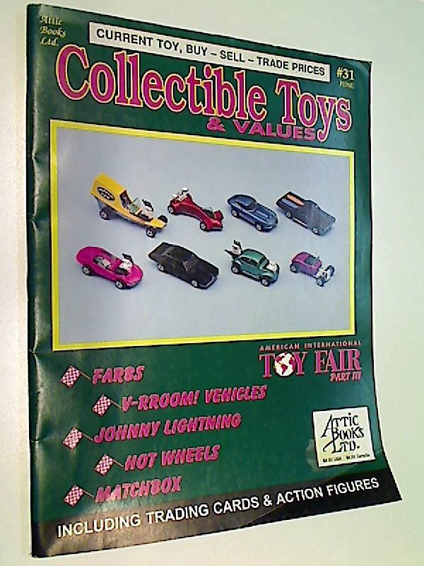 Collectible Toys & Values # 31 Johnny Lightning, Hot Wheels ans Matchbox ( Spielzeug- , Trading Cards & Action Figuren-Zeitschrift)