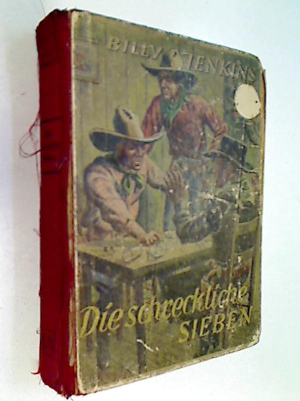 Billy Jenkins 13 Rolf Randall: Die schreckliche Sieben. Wild-West-Erzählungen, 1950
