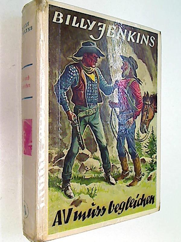 Billy Jenkins 105 Chic Holliday: AV muss begleichen. Wild-West-Erzählungen, 1955