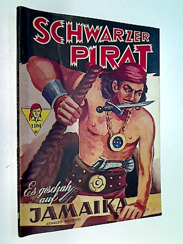 Schwarzer Pirat Nr. 3 Es geschah auf Jamaika. Roman-Heft (1950)