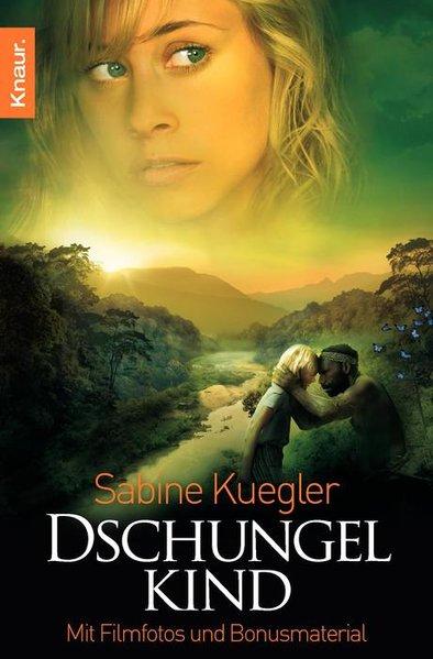 Dschungelkind. Roman zum Film