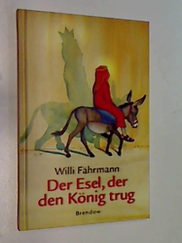 Der Esel, der den König trug