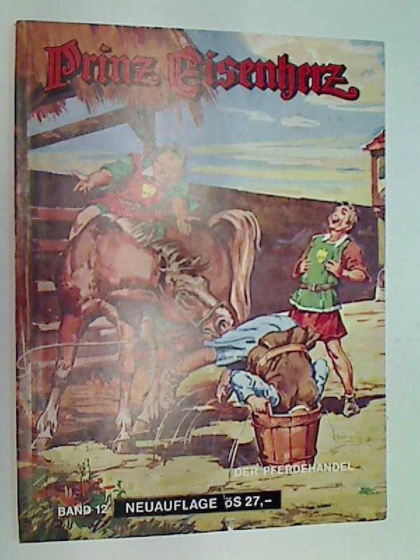 Prinz Eisenherz Bd. 12 Der Pferdehandel, Pollischansky Comic-Album (Prince Valiant)