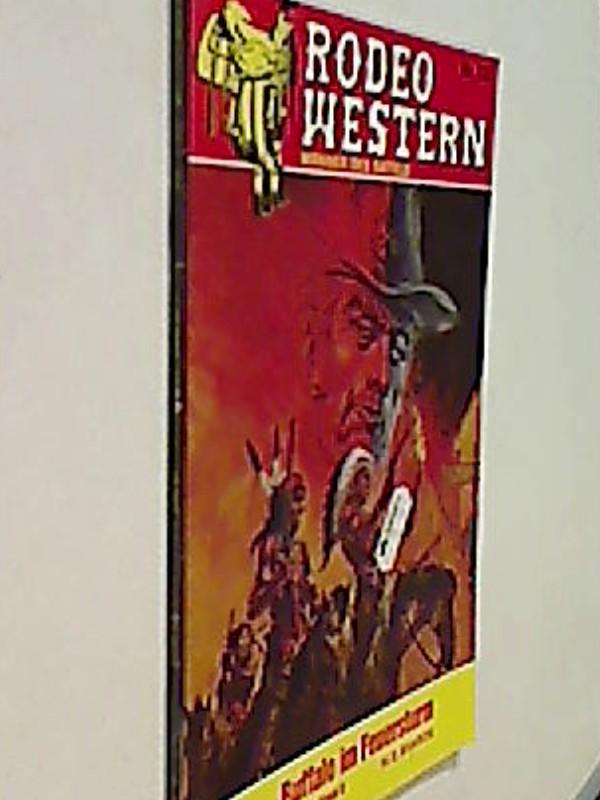 Rodeo Western Nr. 732  H. S. Sharon : Buffalo im Feuersturm. Roman-Heft