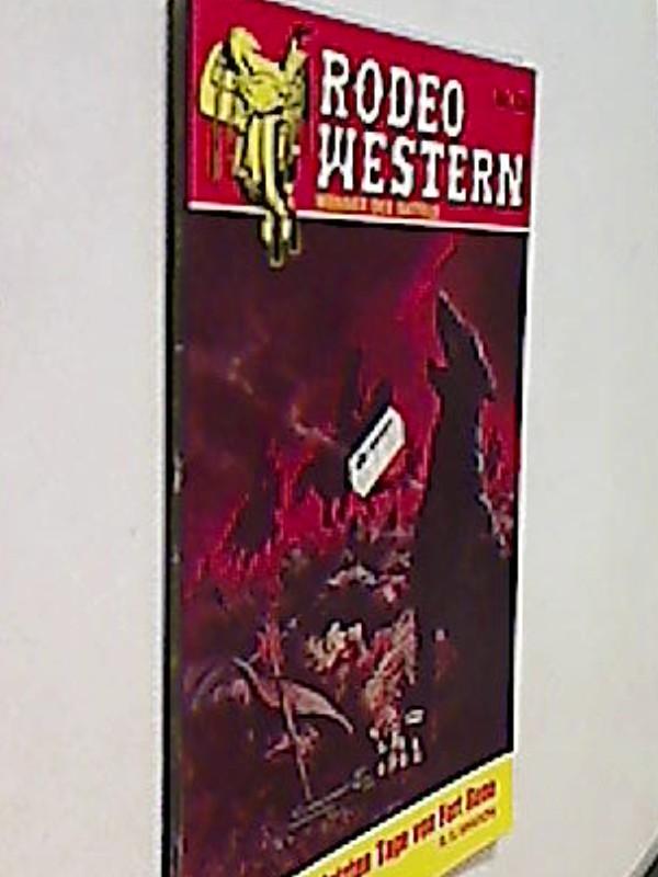 Rodeo Western Nr. 736 H. S. Sharon : Die letzten Tage von Fort. Roman-Heft