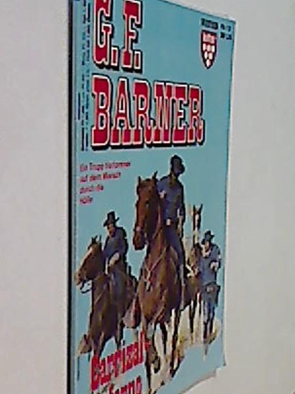 G.F. BARNER Nr. 19 Carrizal-Inferno . Western-Roman-Heft