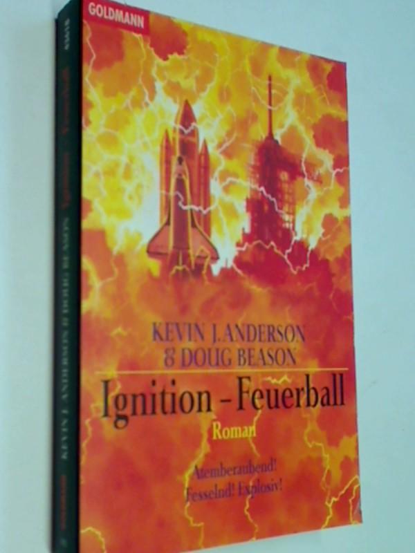 Ignition - Feuerball . Roman . Thriller