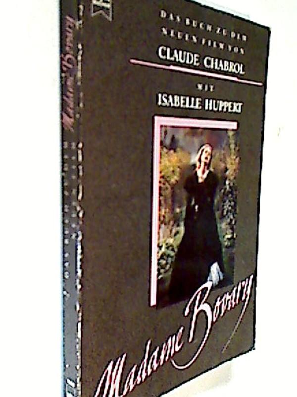 Madame Bovary - Buch zum Film. ERSTAUSGABE 1991