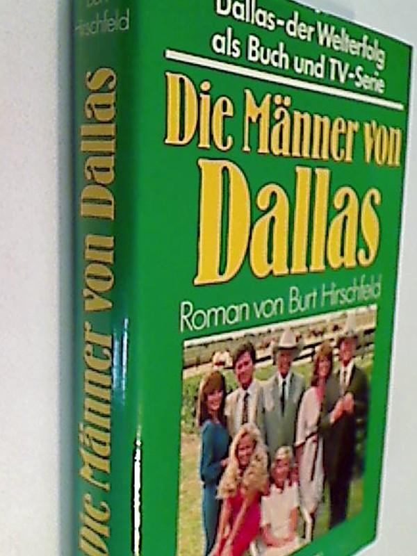Dallas. Die Männer von Dallas - Roman zur Fernsehserie
