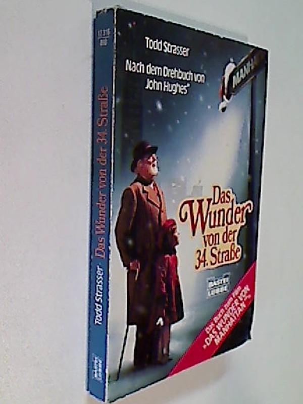 Das Wunder von der 34. Strasse - Roman zum Film Das Wunder von Manhattan. ERSTAUSGABE 1994