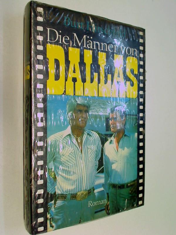 Dallas : Die Männer von Dallas  - Roman zur Fernsehserie