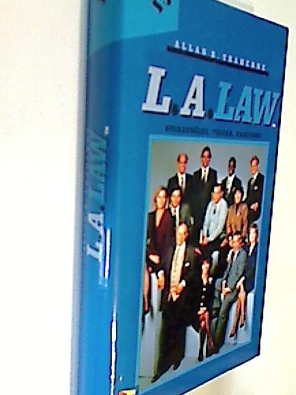 L. A. Law - Staranwälte, Tricks, Prozesse. Kuzaks schwerster Fall  Roman zur Fernsehserie