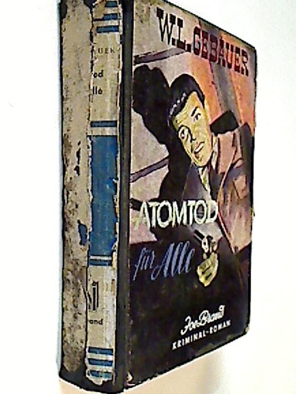 Gebauer, W.L.: Atomtod für Alle. Joe Brand Kriminalroman.