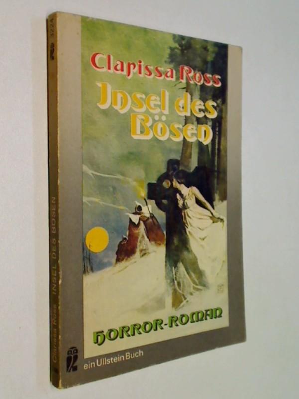 Insel des Bösen : Ullstein-Bücher, Nr. 3224. Horror-Roman.