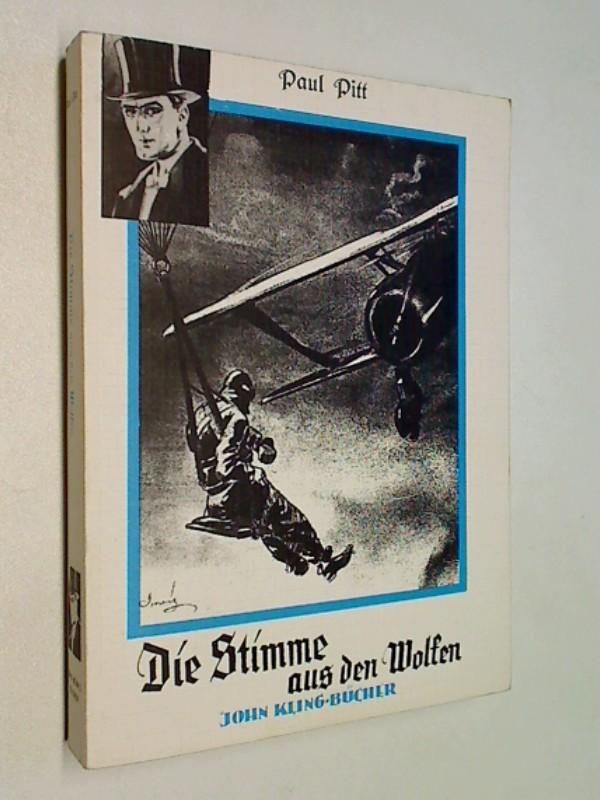 Die Stimme aus den Wolken (= John Kling-Bücher) Reprint Nostalgie Hobby-Druck