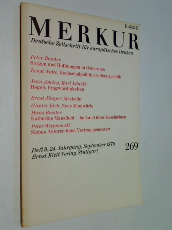 Merkur, 1970, Nr. 269 Peter Bender: Sorgen und Hoffnungen in Osteuropa. Deutsche Zeitschrift für europäisches Denken.