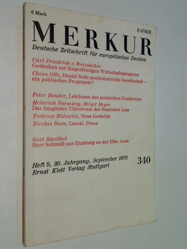 Merkur, 1976, Nr. 340 Carl Friedrich v. Weizsäcker: Gedanken zur längerfristigen Wirtschaftsprognose. Deutsche Zeitschrift für europäisches Denken.