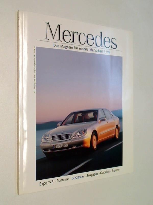 Mercedes Magazin 1998 Heft 4 : Expo 98, Fontane, S-Klasse,  Singapur, Cabrios, Rudern