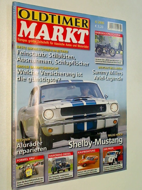 Oldtimer Markt 2008 Heft 4 :  Aluräder reparieren, Wilde Herde: Shelby - Mustang, Sammy Millers Ariel-Legende, Hanomag Diesel